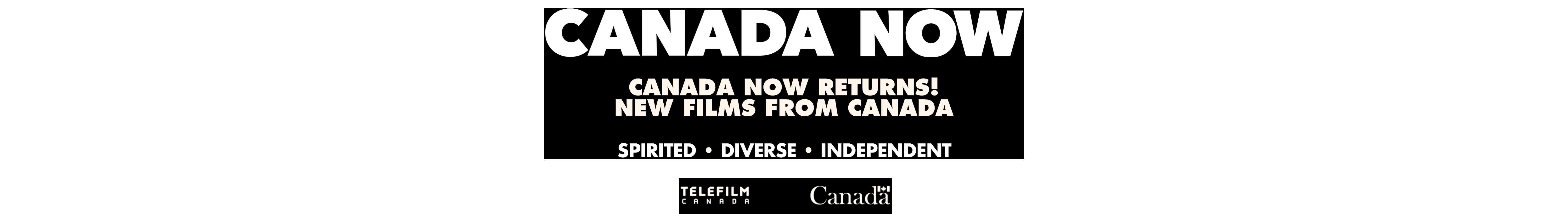 CANADA NOW PRESENTS