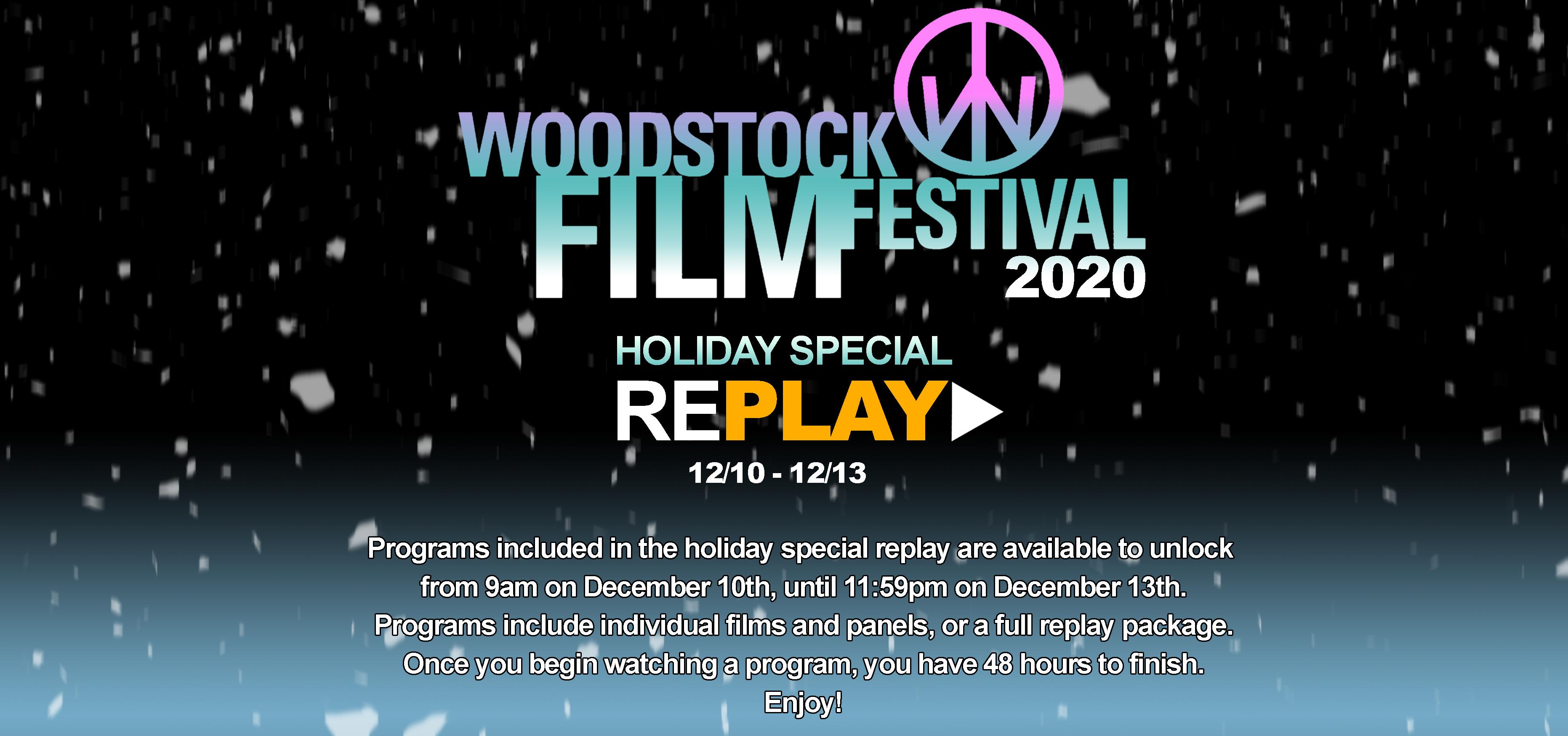 Woodstock Film Festival Replay
