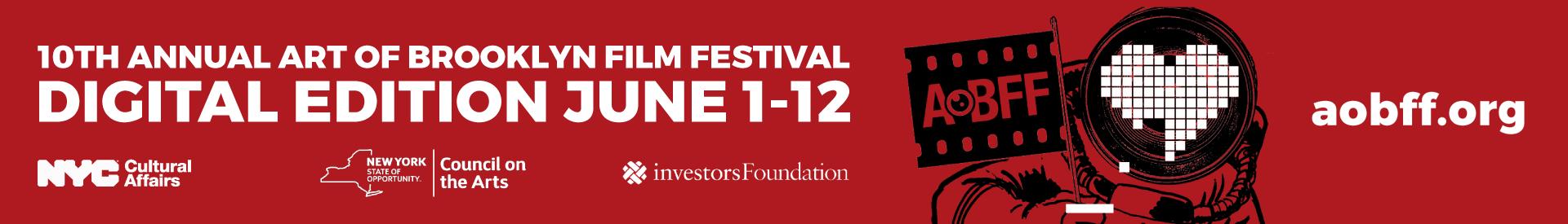 10th Annual Art of Brooklyn Film Festival: 2020 Digital Edition