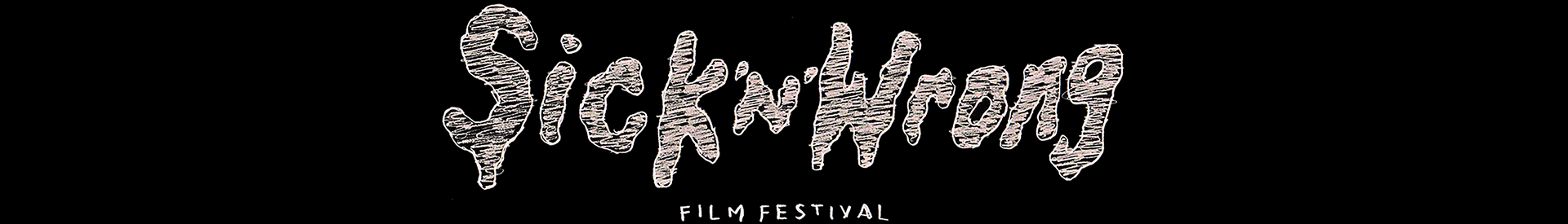 Sick 'n' Wrong Film Festival 2020