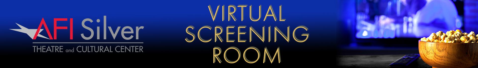 AFI Silver Virtual Screening Room